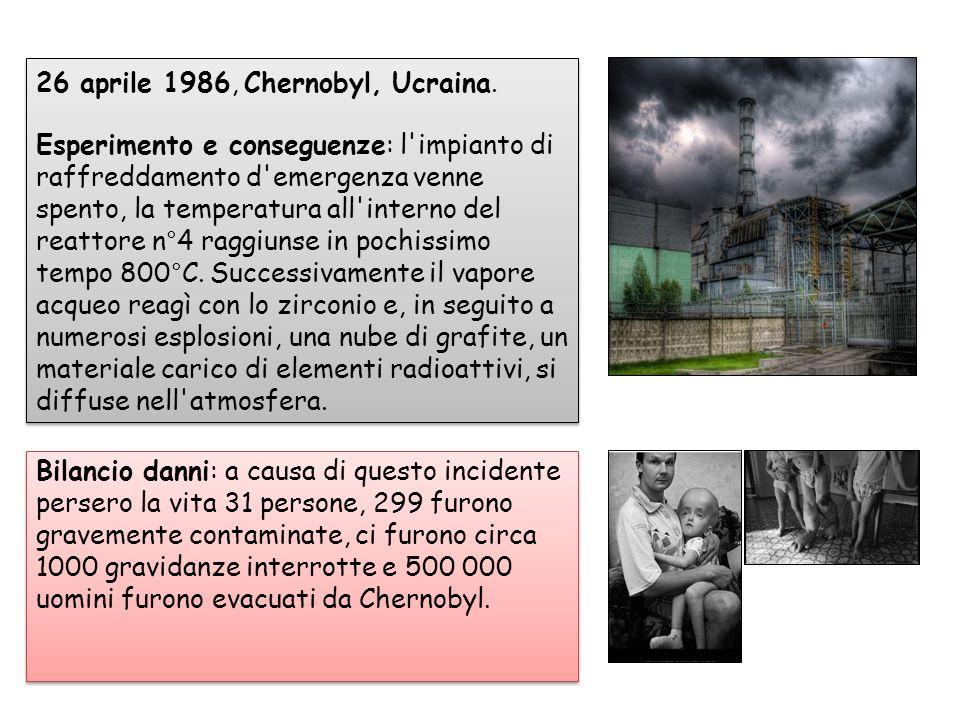 26 aprile 1986, Chernobyl, Ucraina. Esperimento e conseguenze: l'impianto di raffreddamento d'emergenza venne spento, la temperatura all'interno del r
