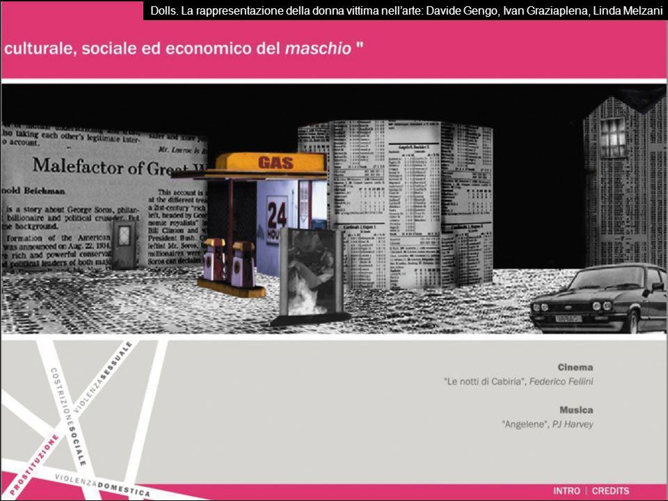 Dolls. La rappresentazione della donna vittima nellarte: Davide Gengo, Ivan Graziaplena, Linda Melzani
