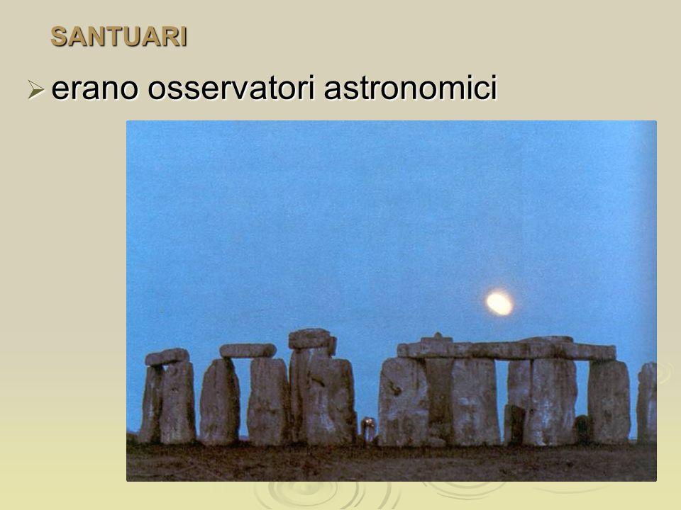 SANTUARI erano osservatori astronomici