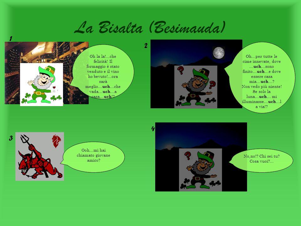 La Bisalta (Besimauda) Oh la la!...che felicità.