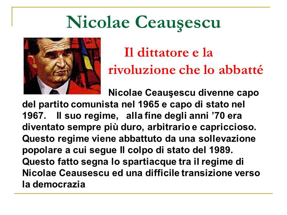 Nicolae Ceauşescu Il dittatore e la rivoluzione che lo abbatté Nicolae Ceauşescu divenne capo del partito comunista nel 1965 e capo di stato nel 1967.
