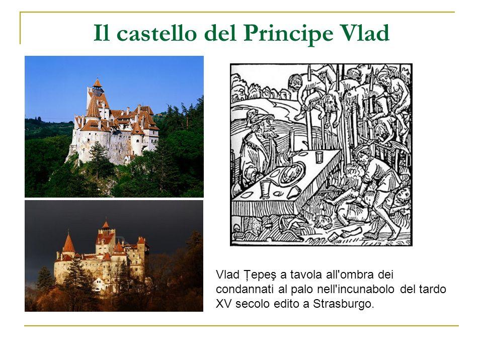 Il castello del Principe Vlad Vlad Ţepeş a tavola all'ombra dei condannati al palo nell'incunabolo del tardo XV secolo edito a Strasburgo.