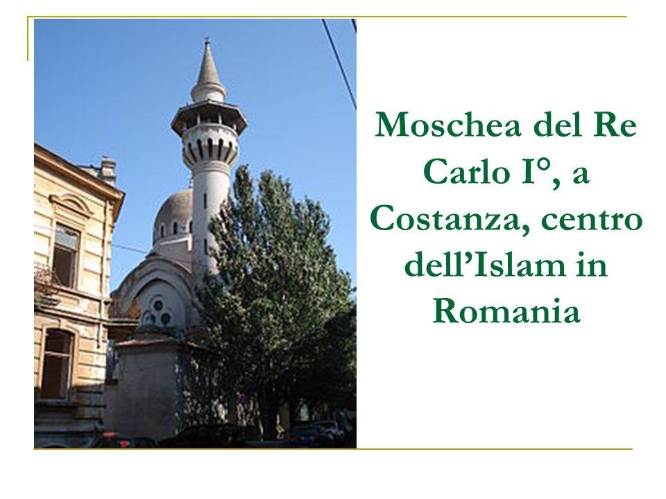Moschea del Re Carlo I°, a Costanza, centro dellIslam in Romania