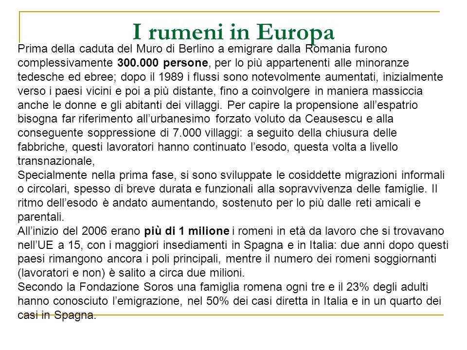 I rumeni in Europa Prima della caduta del Muro di Berlino a emigrare dalla Romania furono complessivamente 300.000 persone, per lo più appartenenti al
