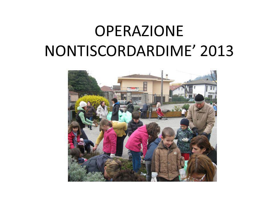 OPERAZIONE NONTISCORDARDIME 2013