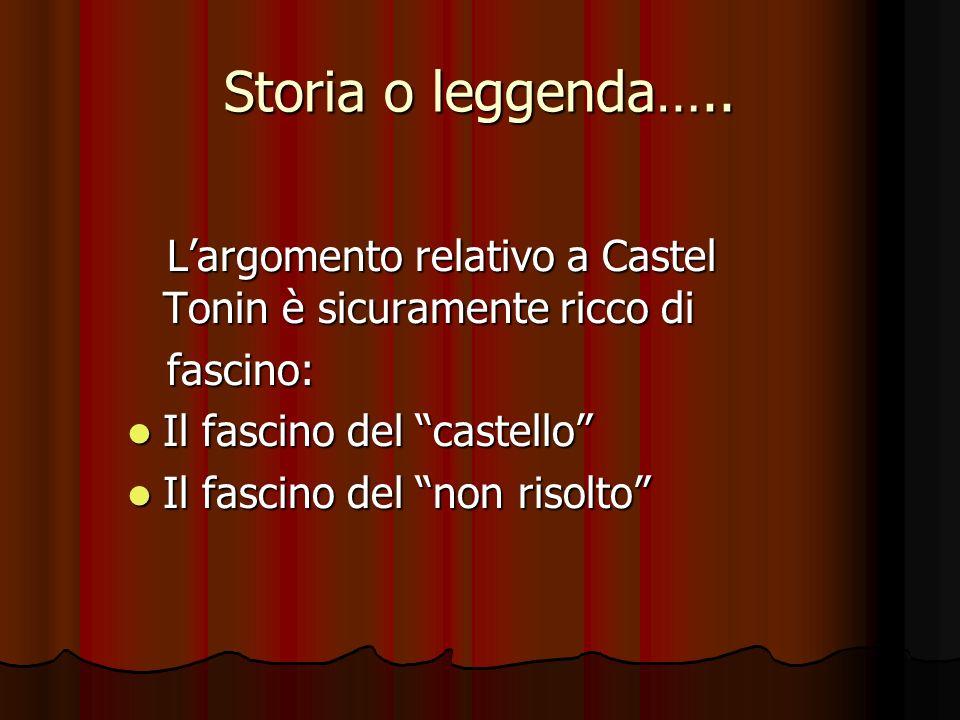 Storia o leggenda…..