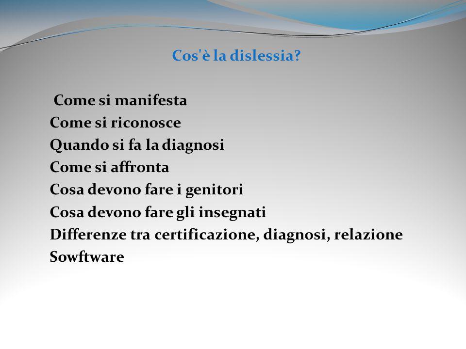 La Dislessia La Dislessia è un Disturbo Specifico dell Apprendimento (DSA).