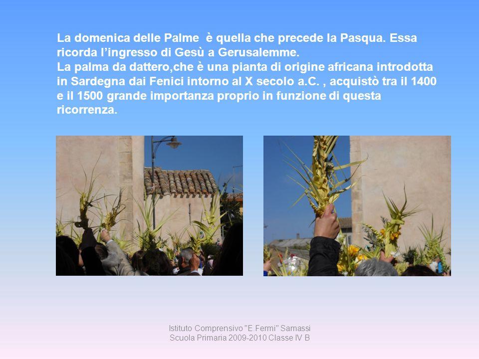 I nonni raccontano … I nonni raccontano … A Samassi, così come in altri centri della Sardegna che godono di un clima caldo-umido, in quasi tutti gli orti non mancava una bella pianta di palma ( sa mata de sa prama) e quasi tutte le persone intrecciavano le palme in casa: non si comprava niente.