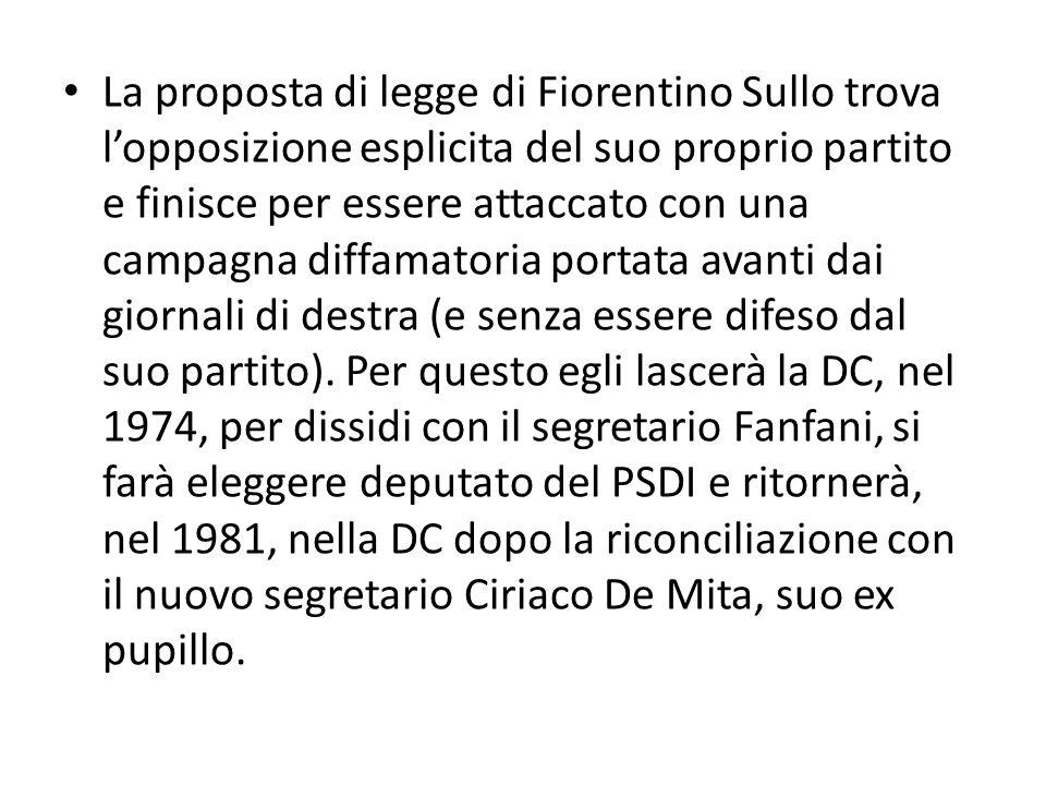 La proposta di legge di Fiorentino Sullo trova lopposizione esplicita del suo proprio partito e finisce per essere attaccato con una campagna diffamat