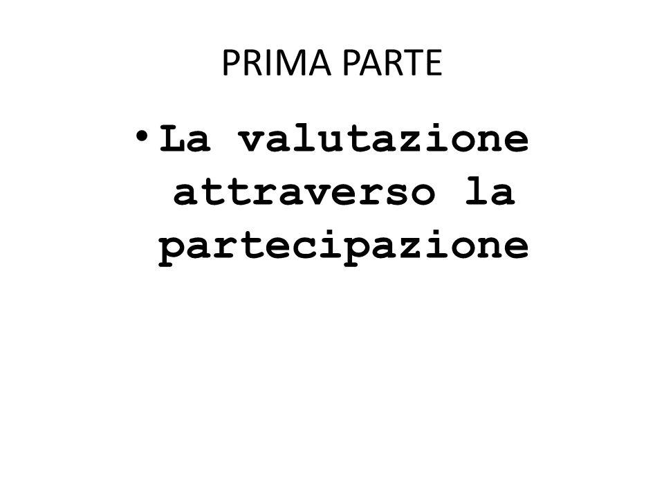 Un esempio di valutazione di un Servizio attraverso la partecipazione Il Servizio Sanitario Regionale della Puglia.