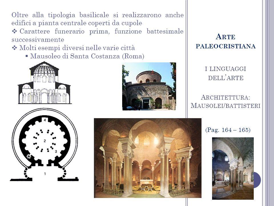I LINGUAGGI DELL ARTE S CULTURA A RTE PALEOCRISTIANA (Pag.
