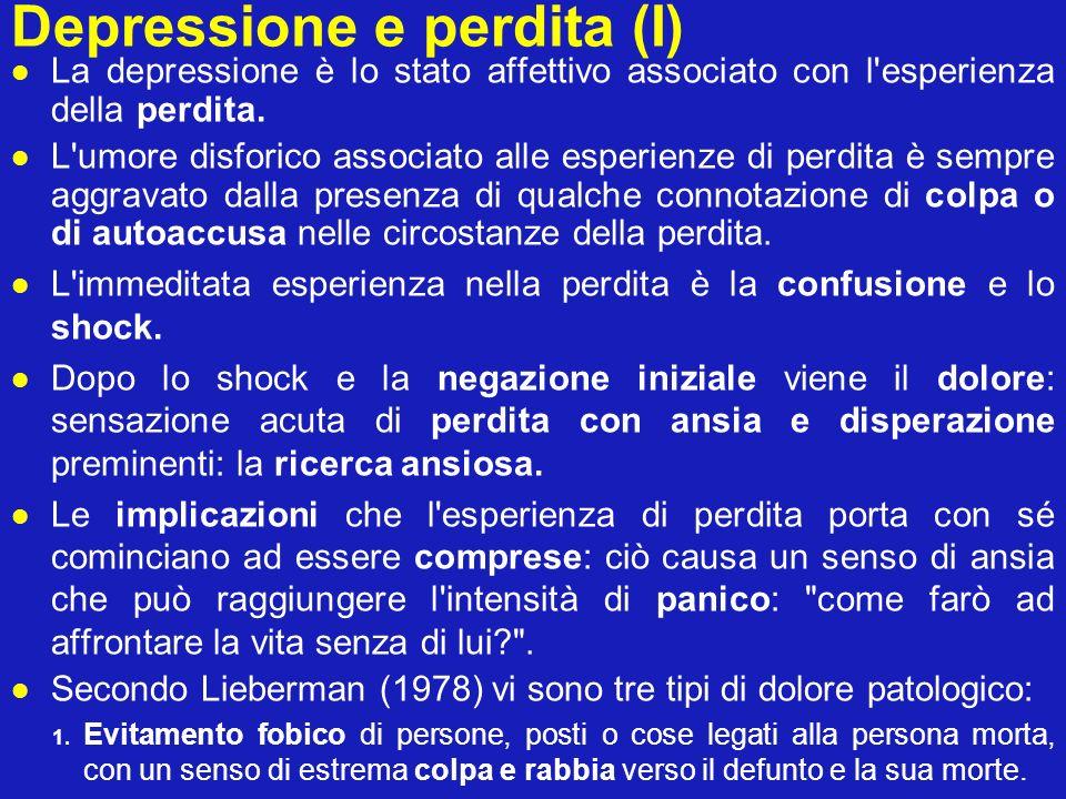Depressione e perdita (II) 2.