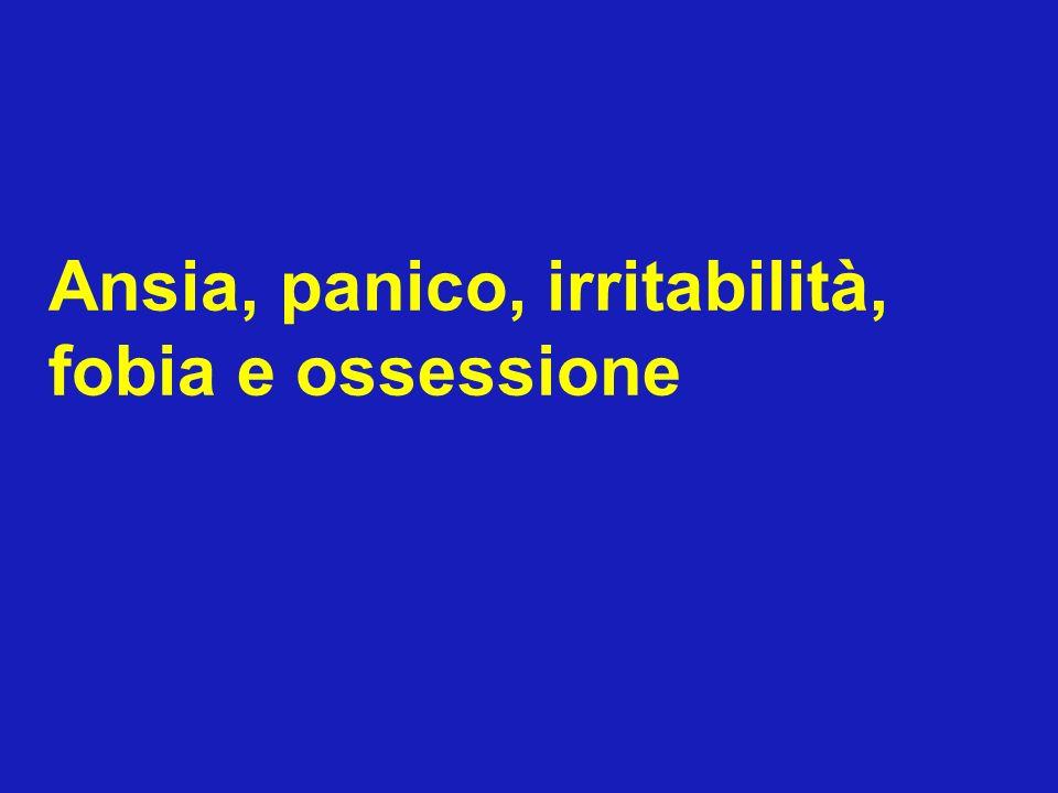 Ansia, panico, irritabilità, fobia e ossessione sono frequenti tra i disturbi nevrotici ma hanno anche una certa presenza nella popolazione non clinica.