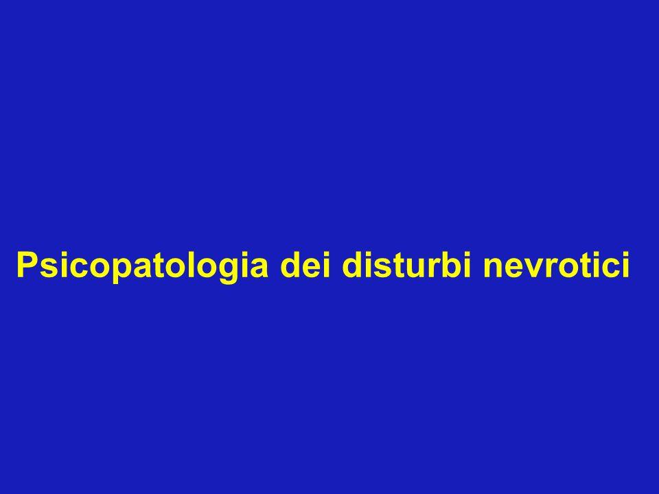 Psicopatologia dei disturbi nevrotici