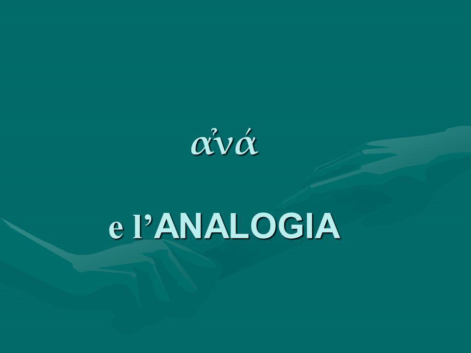 α̉νά e l ANALOGIA
