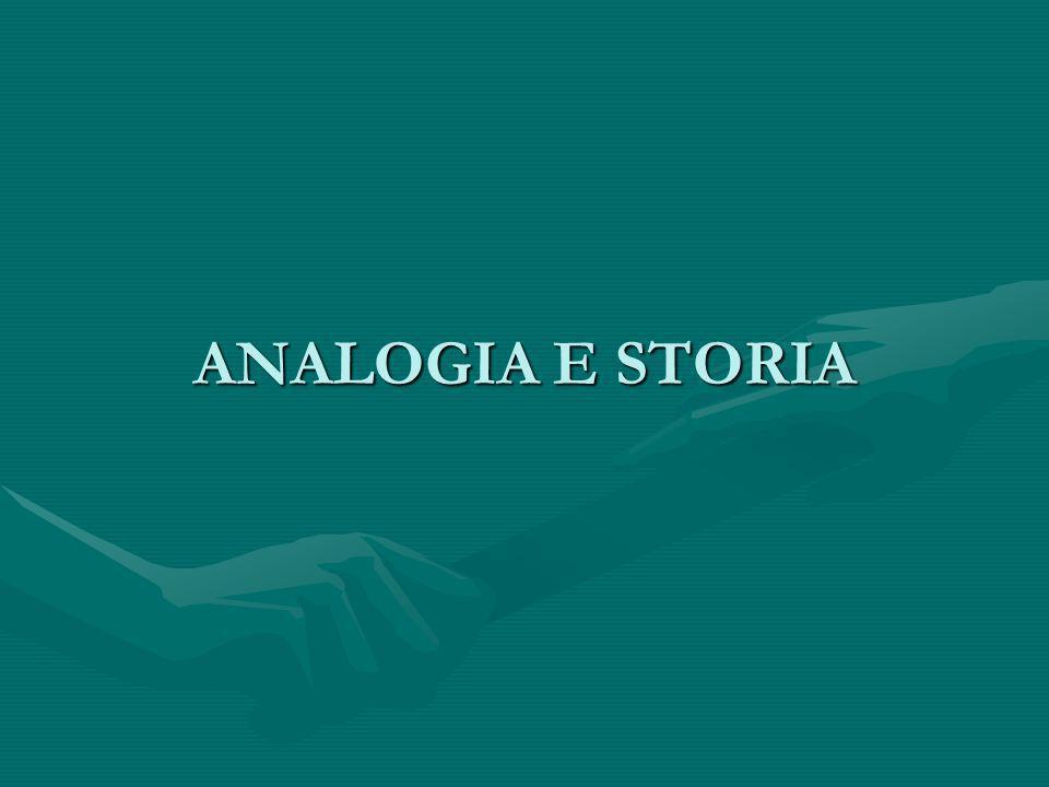 ANALOGIA E STORIA