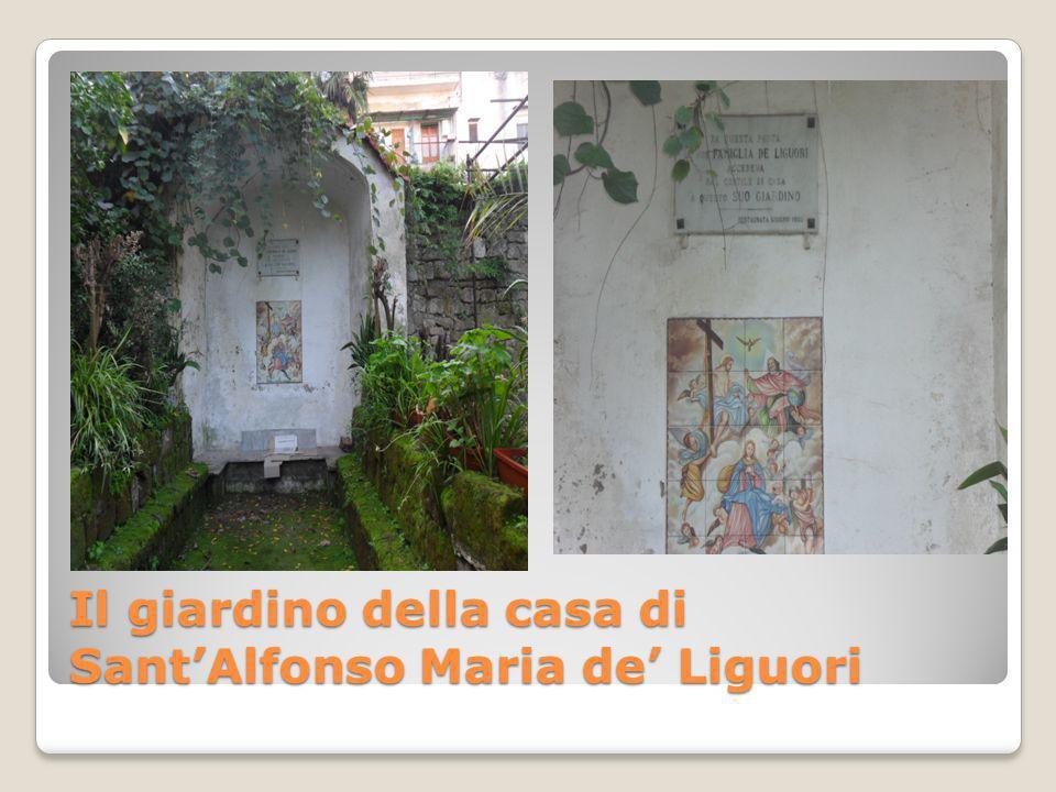 Il giardino della casa di SantAlfonso Maria de Liguori