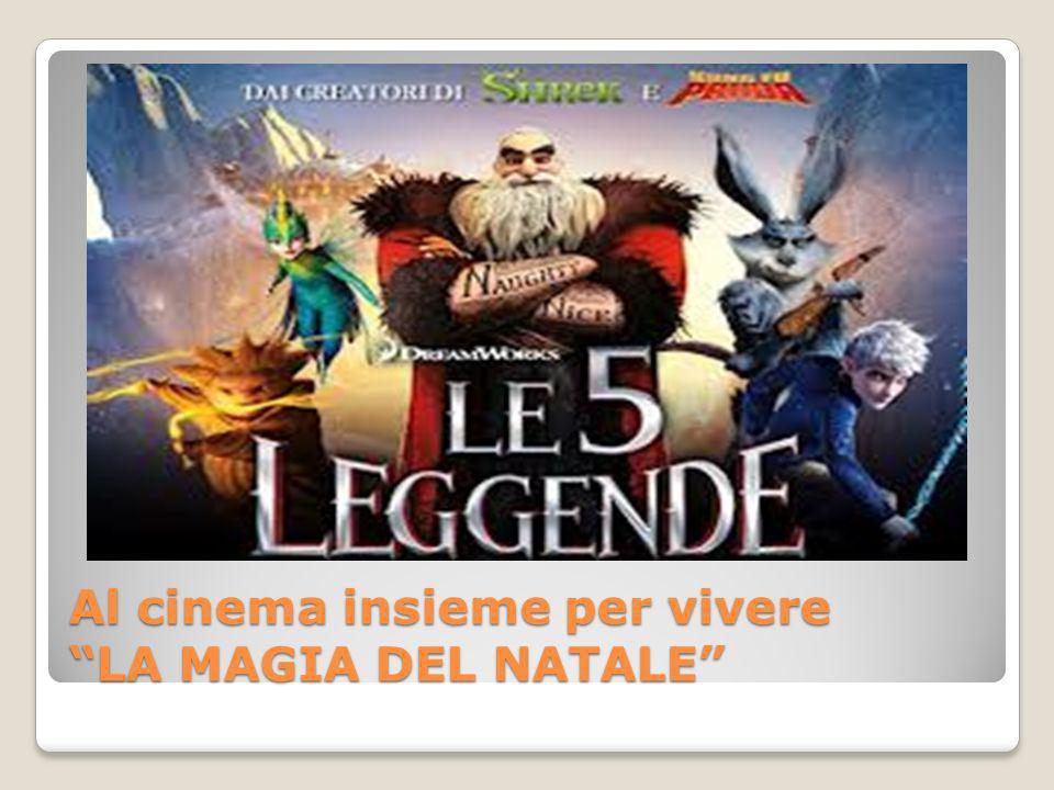 Al cinema insieme per vivere LA MAGIA DEL NATALE