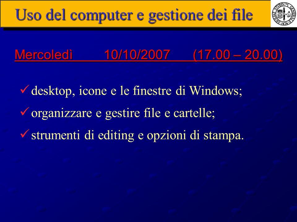 Uso del computer e gestione dei file desktop, icone e le finestre di Windows; organizzare e gestire file e cartelle; strumenti di editing e opzioni di