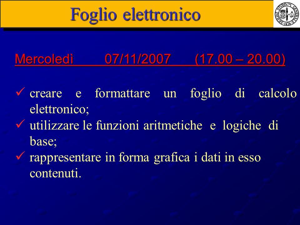 Foglio elettronico creare e formattare un foglio di calcolo elettronico; utilizzare le funzioni aritmetiche e logiche di base; rappresentare in forma