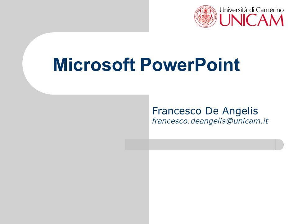 Francesco De Angelis francesco.deangelis@unicam.it Microsoft PowerPoint