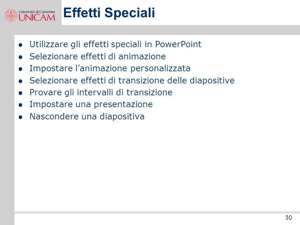 29 Presentazione diapositive Attivazione – varie modalità Il menù a scelta rapida: i comandi La penna - colori Altri strumenti