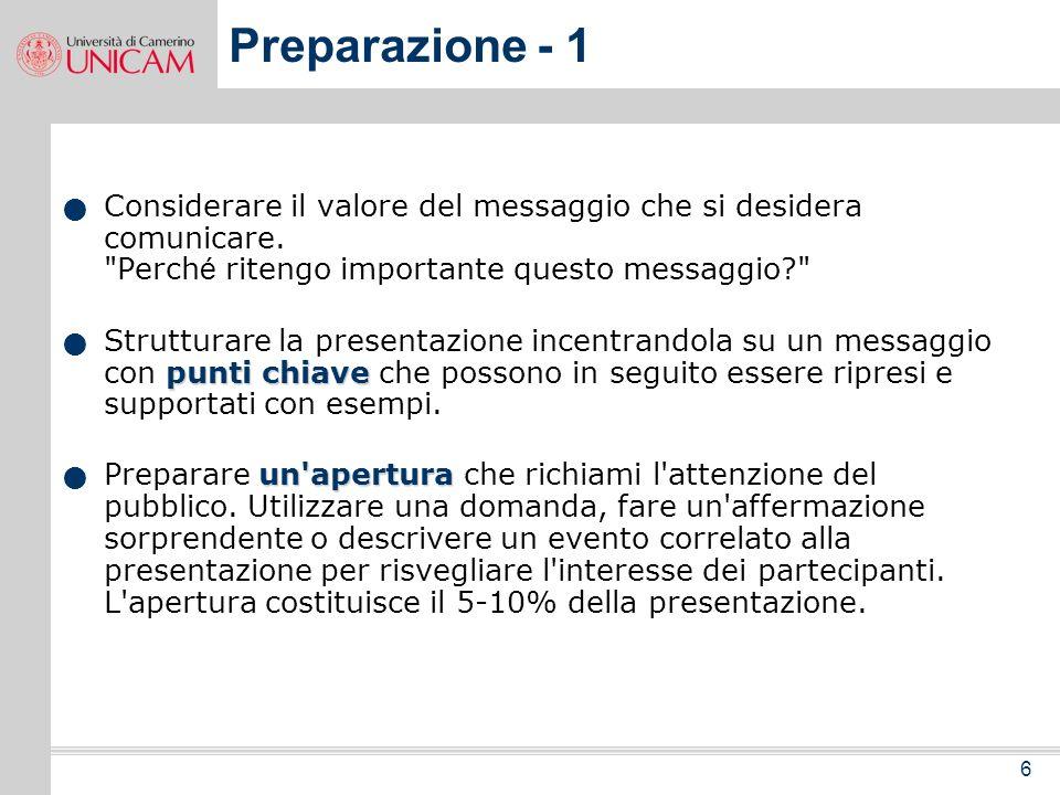 6 Preparazione - 1 Considerare il valore del messaggio che si desidera comunicare.