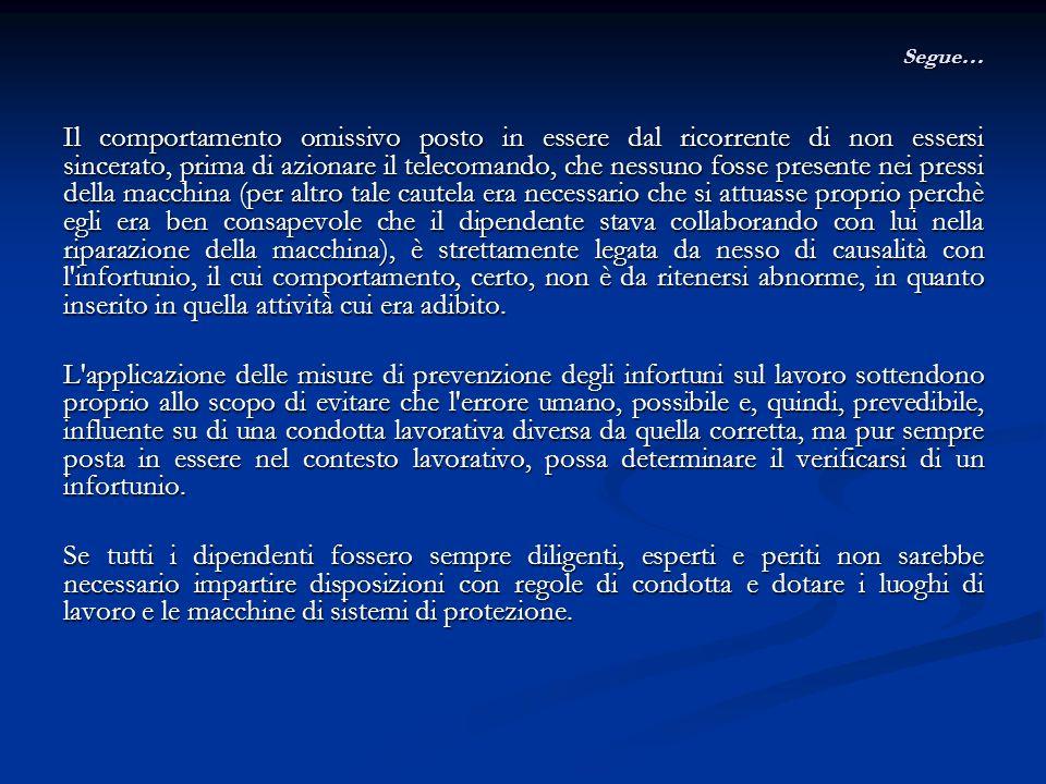 Modalità di lavoro e formazione Cass., Sez.4, 19 luglio 2011, n.