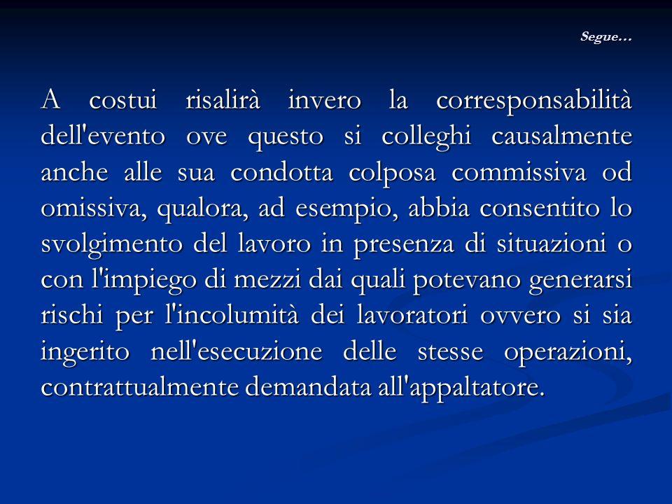 Limiti alla cooperazione ed alla corresponsabilità nellappalto Cass., Sez.