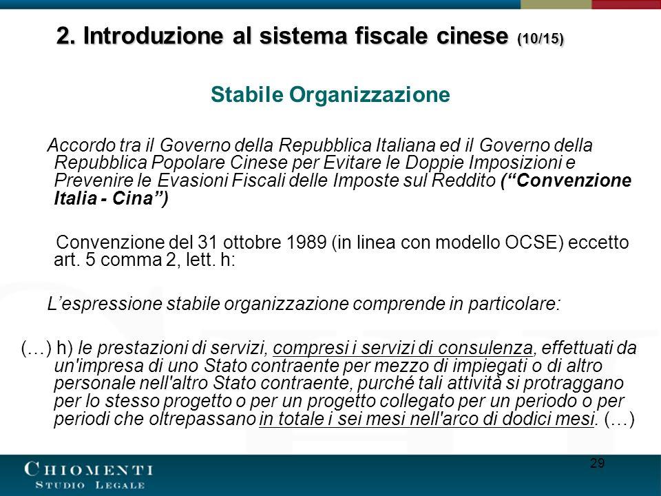 29 Stabile Organizzazione Accordo tra il Governo della Repubblica Italiana ed il Governo della Repubblica Popolare Cinese per Evitare le Doppie Imposi