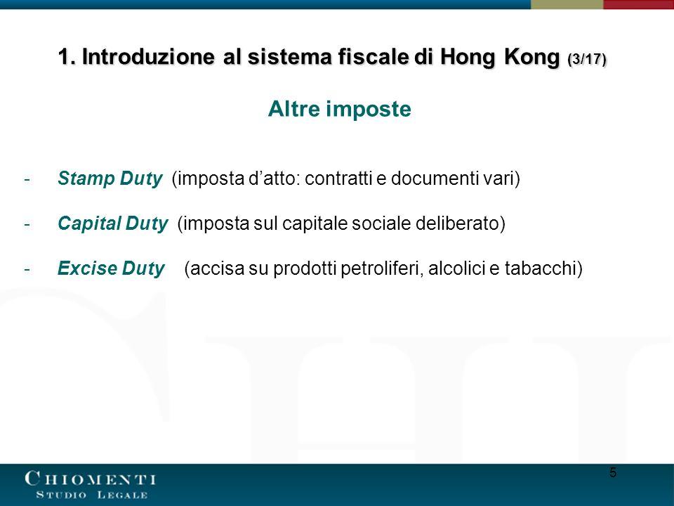 5 Altre imposte -Stamp Duty (imposta datto: contratti e documenti vari) -Capital Duty (imposta sul capitale sociale deliberato) -Excise Duty (accisa s