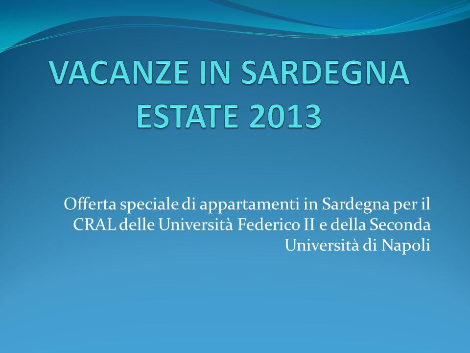 Offerta speciale di appartamenti in Sardegna per il CRAL delle Università Federico II e della Seconda Università di Napoli