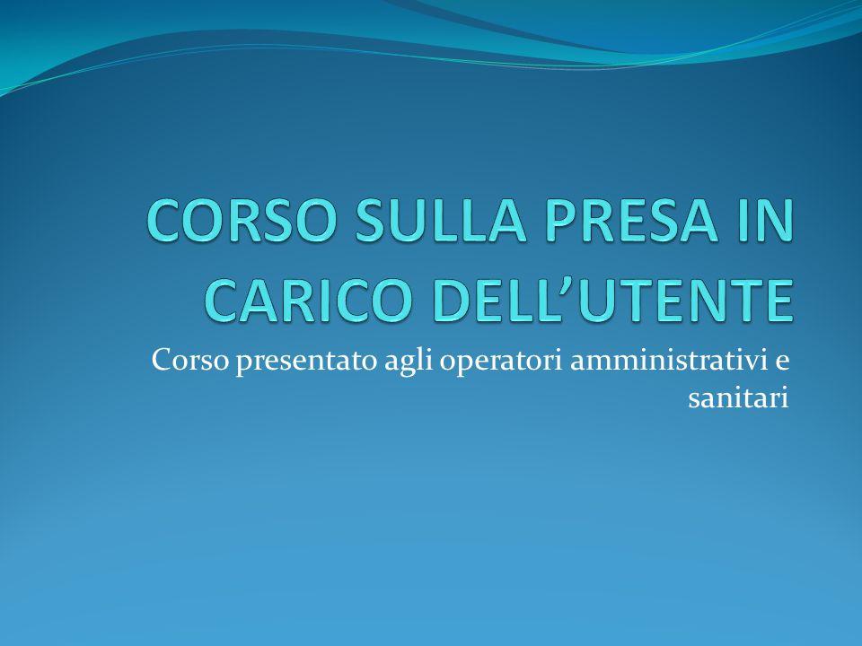 Corso presentato agli operatori amministrativi e sanitari