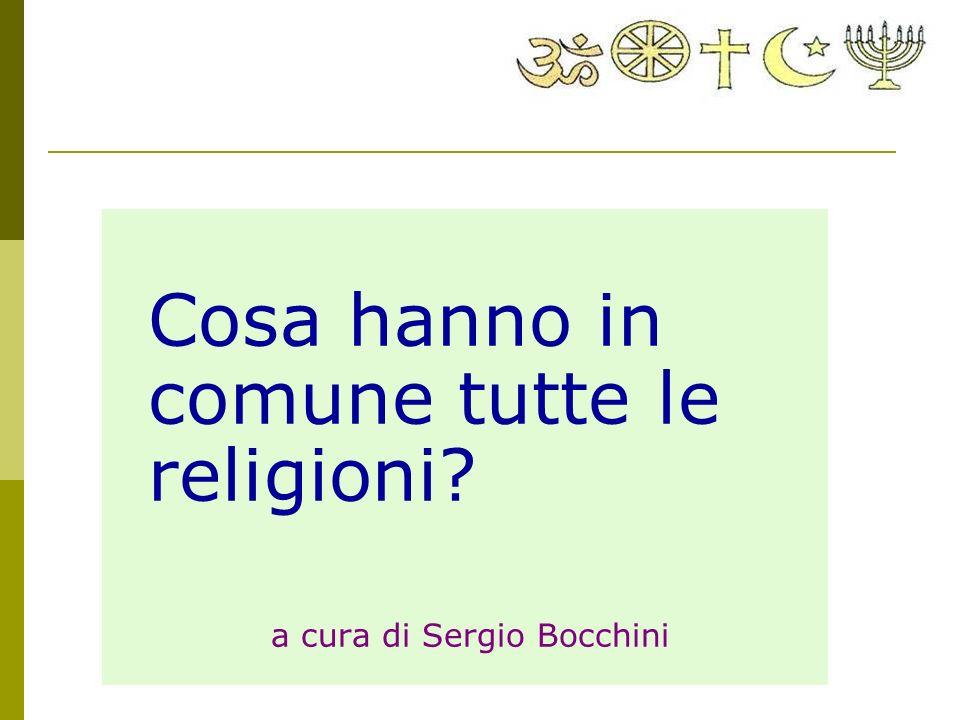 Cosa hanno in comune tutte le religioni? a cura di Sergio Bocchini
