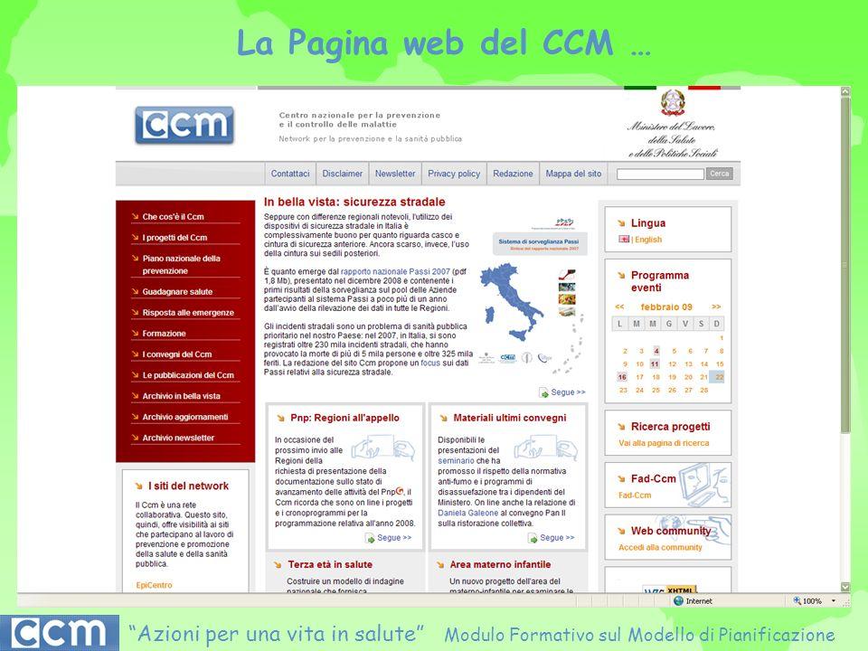 La Pagina web del CCM … Azioni per una vita in salute Modulo Formativo sul Modello di Pianificazione