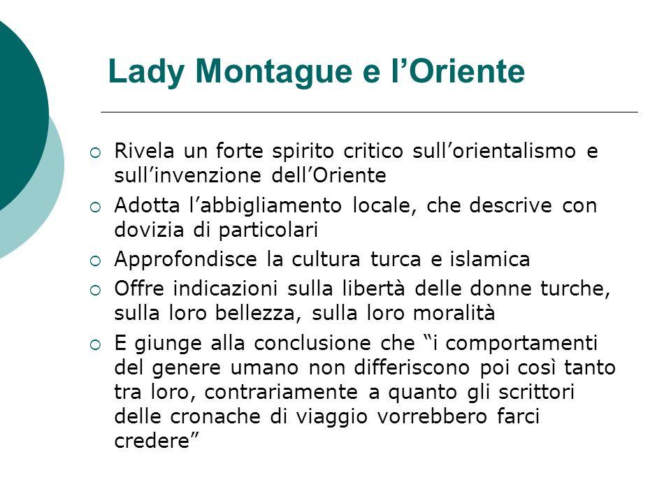 La pioniera in Terrasanta: Lady Stanhope (1780-1839) Chiamata Lady dOriente, o Lady degli arabi, fu oggetto di culto romantico in Inghilterra Nipote di Sir William Pitt, membro del parlamento e poi primo ministro, Giovane, bella e ricca, secondo la descrizione di Lamartine.