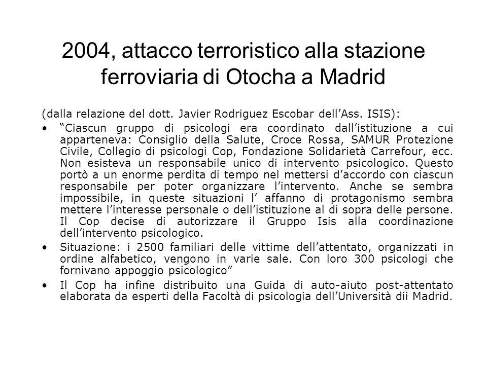 2004, attacco terroristico alla stazione ferroviaria di Otocha a Madrid (dalla relazione del dott.