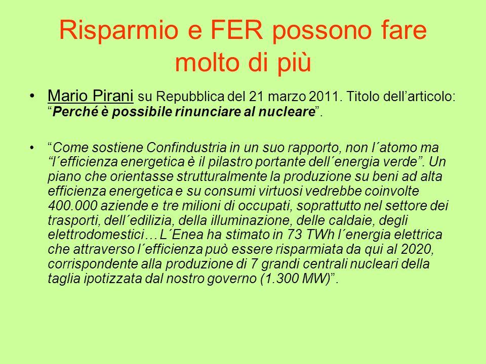 Risparmio e FER possono fare molto di più Mario Pirani su Repubblica del 21 marzo 2011.