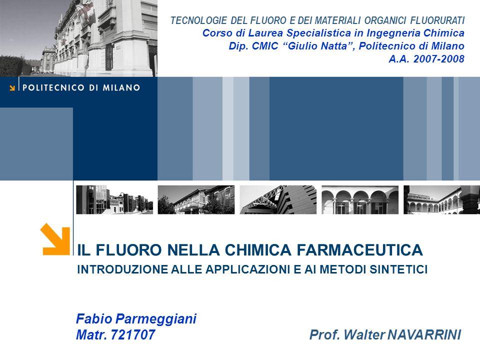Il fluoro nella chimica farmaceutica Fabio Parmeggiani 42 Applicazione industriale: sviluppo di processo per la deossifluorurazione di uno steroide-tipo (andranone) Cinetica di reazione Applicazioni del Deoxofluor ® Parametri del modello calcolati da fitting dei dati batch (Berkeley Madonna 8.0.1) steroide (S) + deoxofluor (D) difluoruro (F) + byprod.