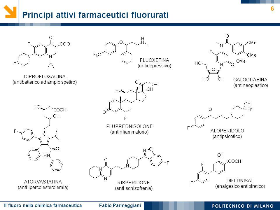Il fluoro nella chimica farmaceutica Fabio Parmeggiani 17 Reagenti di fluorurazione fondamentali Reagenti fluoruranti NUCLEOFILI F – ELETTROFILI F + RADICALICI F· F2F2 KF, HFCF 3 OF I problemi nelluso dei reagenti tradizionali sono esclusivamente di sicurezza e di selettività.