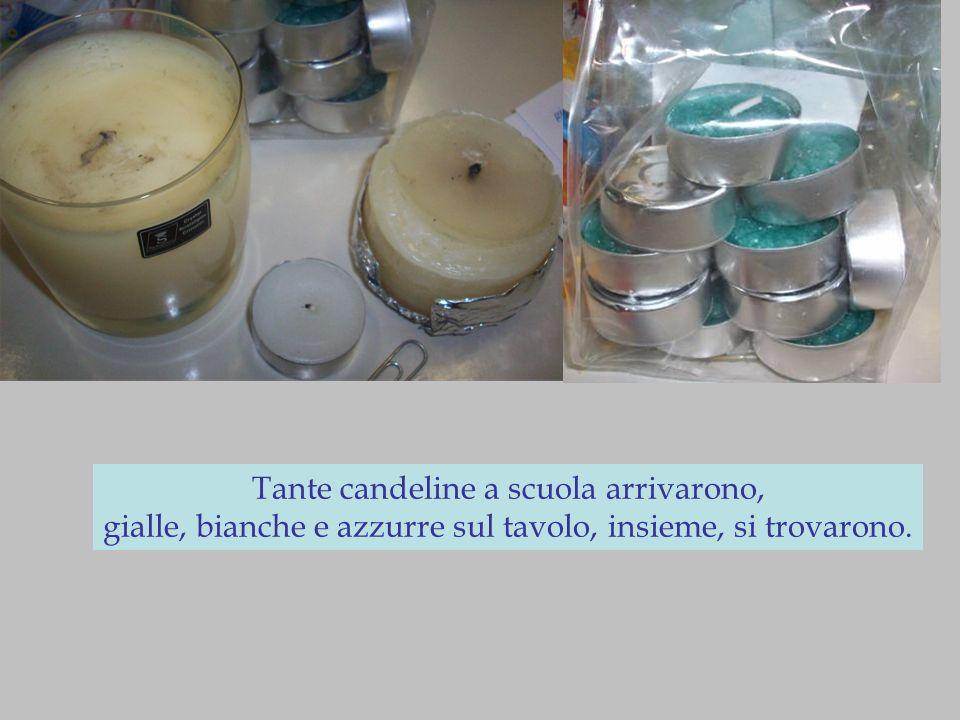 Tante candeline a scuola arrivarono, gialle, bianche e azzurre sul tavolo, insieme, si trovarono.