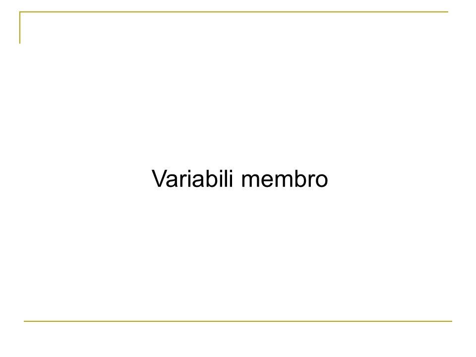 Variabili membro