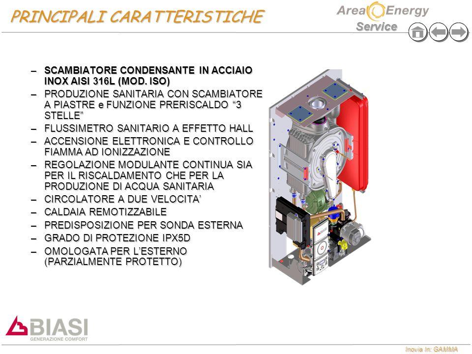 Inovia In: GAMMA Service PRINCIPALI CARATTERISTICHE –SCAMBIATORE CONDENSANTE IN ACCIAIO INOX AISI 316L (MOD. ISO) –PRODUZIONE SANITARIA CON SCAMBIATOR
