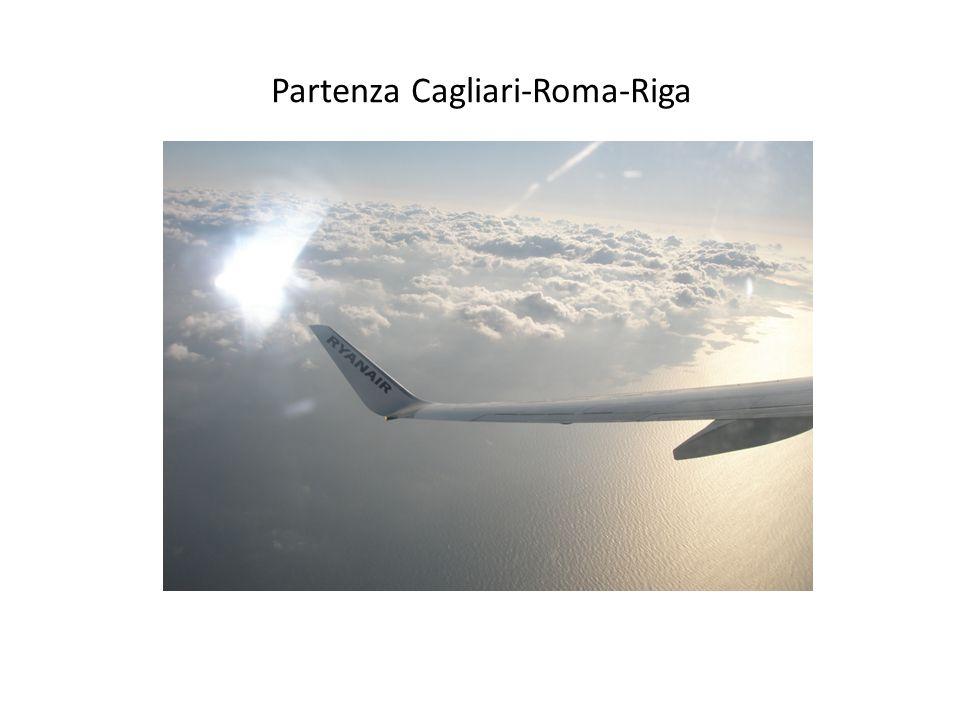 Partenza Cagliari-Roma-Riga