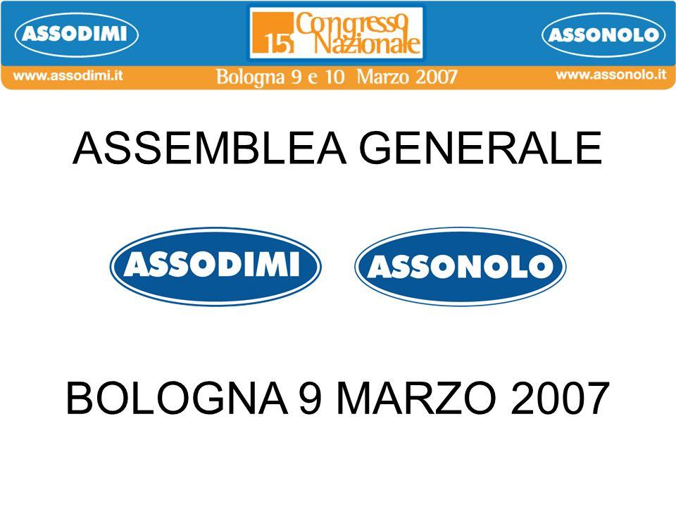 ASSEMBLEA GENERALE BOLOGNA 9 MARZO 2007