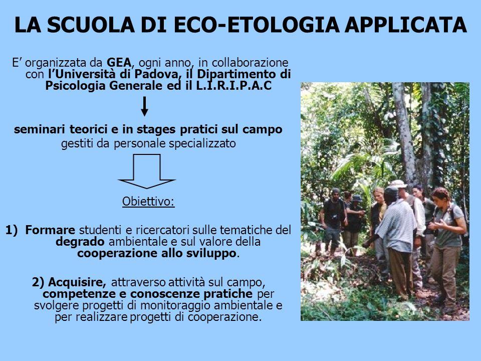 LA SCUOLA DI ECO-ETOLOGIA APPLICATA E organizzata da GEA, ogni anno, in collaborazione con lUniversità di Padova, il Dipartimento di Psicologia Genera