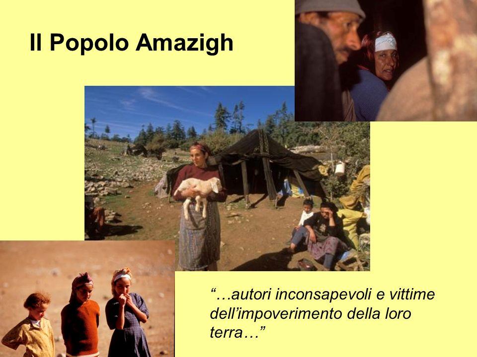 Il Popolo Amazigh …autori inconsapevoli e vittime dellimpoverimento della loro terra…