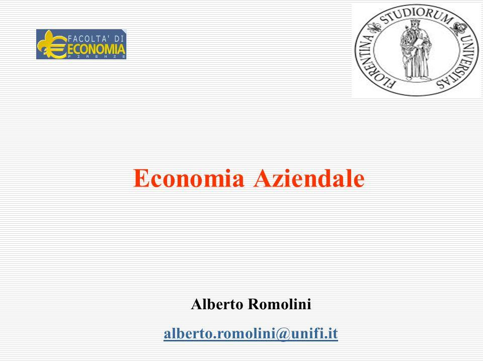 Economia Aziendale Alberto Romolini alberto.romolini@unifi.it