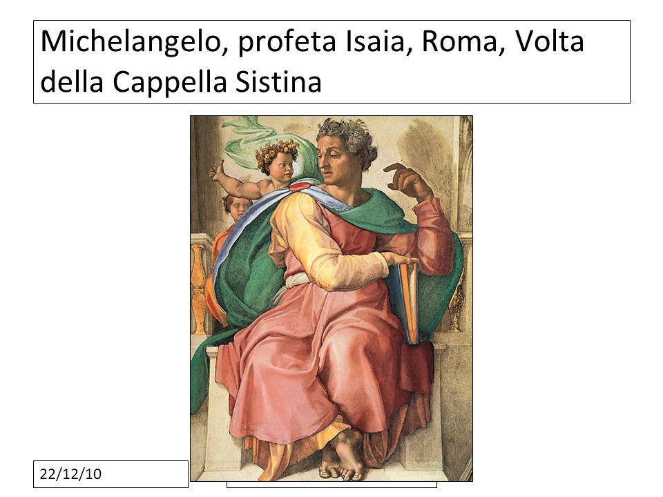 22/12/10 Michelangelo, profeta Isaia, Roma, Volta della Cappella Sistina
