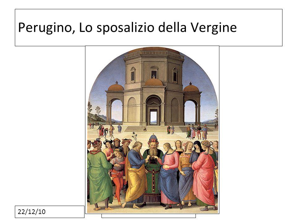 22/12/10 Perugino, Lo sposalizio della Vergine